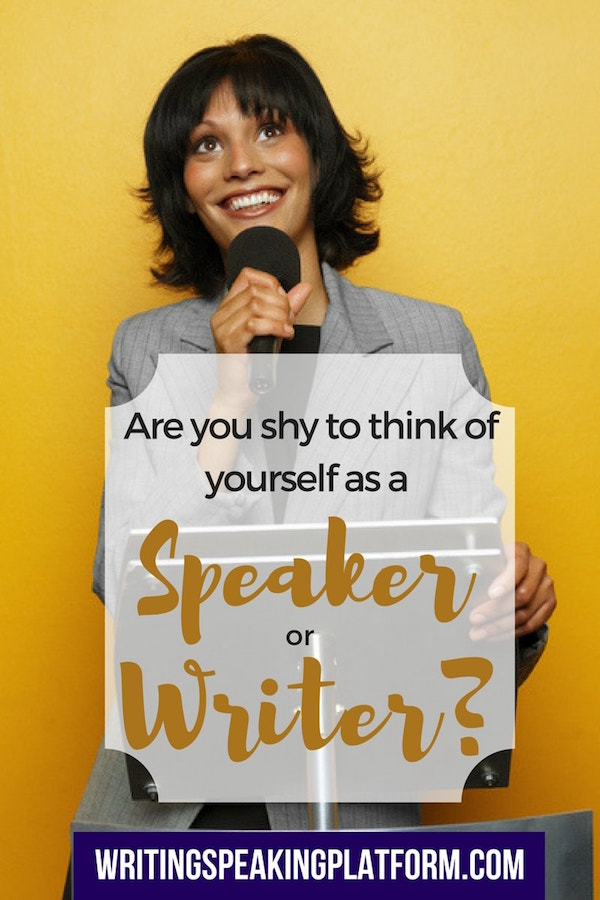 Christian Speakers: Are you shy to call yourself a speaker or a writer? Some thoughts on owning your calling.